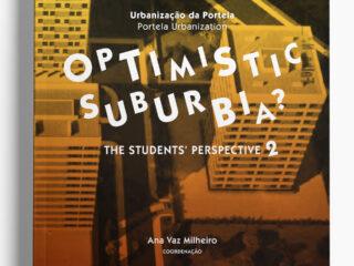 Optimistic Suburbia - The students' perspective 2