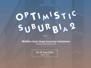 """Optimistic Suburbia II - Middle-Class Large Housing Complexes"""" International Conference"""