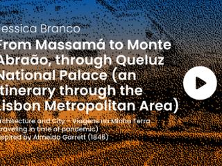 OS2 - From Massamá to Monte Abraão, through Queluz National Palace(an itinerary through the Lisbon Metropolitan Area)